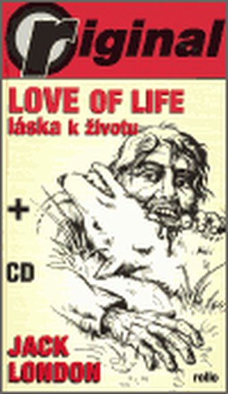 Love of Life - Láska k životu (+CD) - Jack London