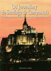 Od Jerozolimy do Santiago de Compostela