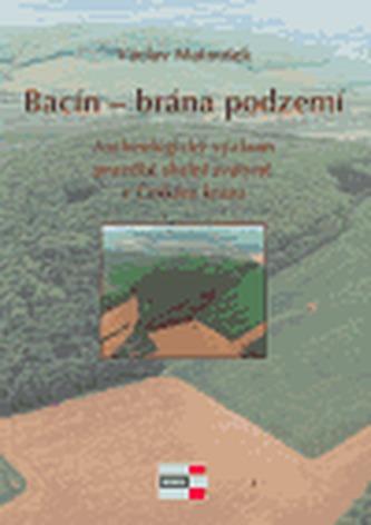 Bacín - brána podzemí