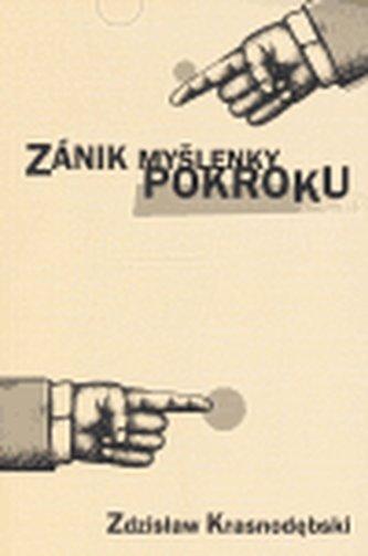 Zánik myšlenky pokroku - Zdzisław Krasnodębski