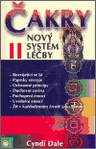 Čakry II. - nový systém léčby