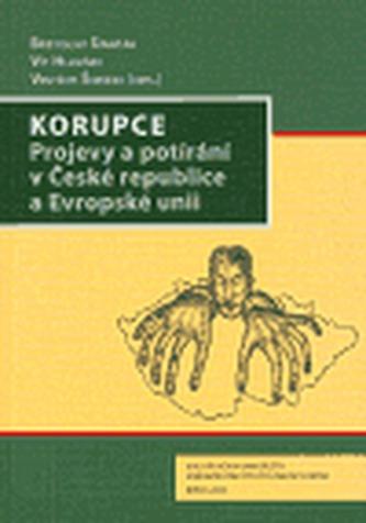 Korupce. Projevy a potírání v České republice a Evropské unii