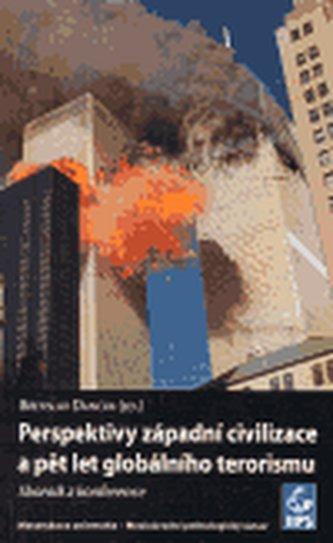 Perspektivy západní civilizace a pět let globálního terorismu