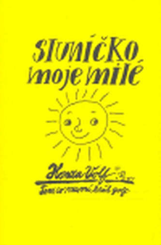 Sluníčko moje milé