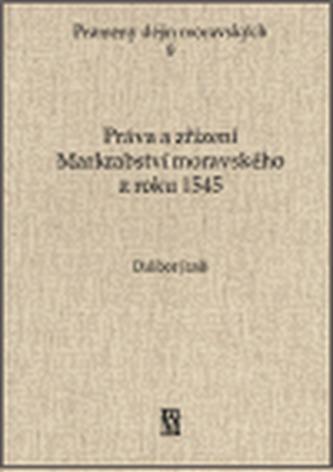 Práva a zřízení Markrabství moravského z roku 1545