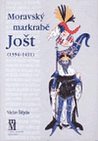 Moravský markrabě Jošt (1354-1411)