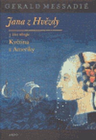 Jana z Hvězdy III. - Květina z Ameriky