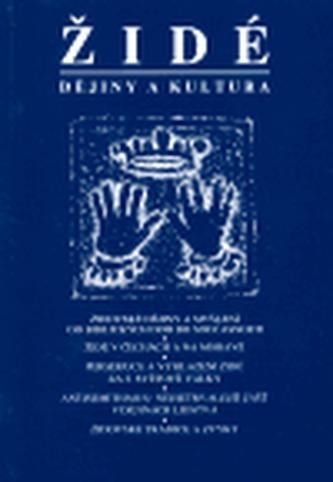 Židé - dějiny a kultura