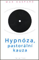 Hypnóza, pastorální kauza