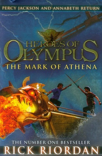 Heroes of Olympus The Mark of Athena - Rick Riordan
