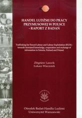 Handel ludźmi do pracy przymusowej w Polsce Raport z badań
