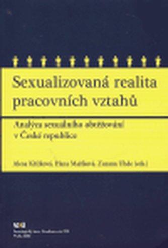 Sexualizovaná realita pracovních vztahů