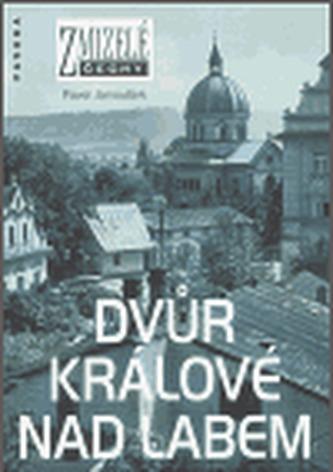 Zmizelé Čechy - Dvůr Králové nad Labem