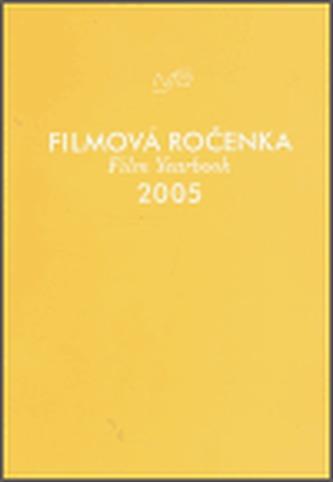 Filmová ročenka 2005