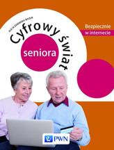Cyfrowy świat seniora  Bezpiecznie w internecie