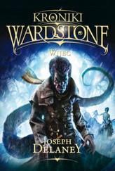Kroniki Wardstone. Część 11. Wijec