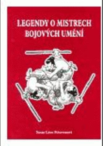 Legendy o mistrech bojových umění