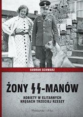 Żony SS-manów Kobiety w elitarnych kręgach III Rzeszy