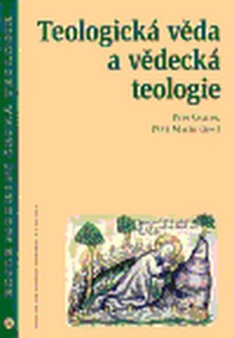 Teologická věda a vědecká teologie