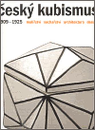 Český kubismus 1909-1925