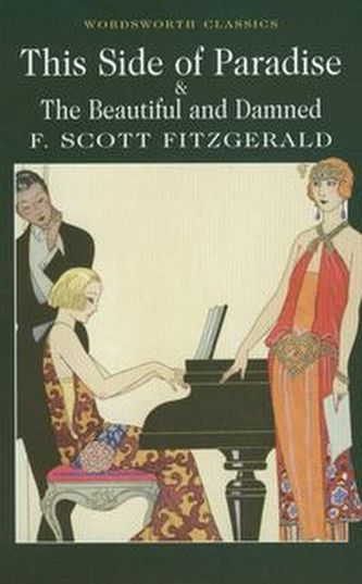 This Side of Paradise / The Beautiful and Damned - Fitzgerald F. Scott