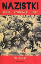 Nazistki Okrutne, wyrachowane, uległe