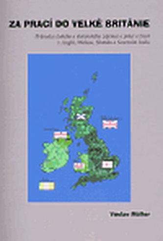 Za prací do Velké Británie