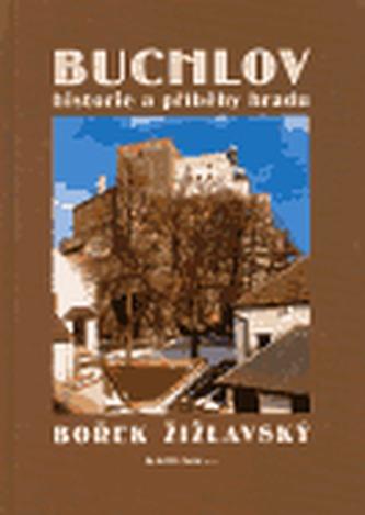 Buchlov - historie a príběhy hradu