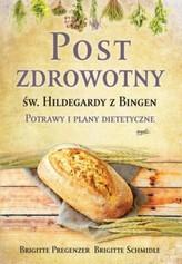 Post zdrowotny Św. Hildegardy z Bingen