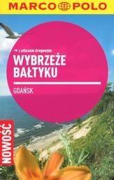 Wybrzeże Bałtyku. Gdańsk. Przewodnik z atlasem drogowym