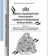 103 zadania z kombinatoryki i teorii grafów z pełnymi rozwiązaniami krok po kroku