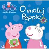 Świnka Peppa. Opowieści na dobranoc. O małej Peppie