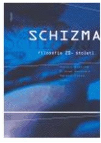 Schizma filosofie 20. století