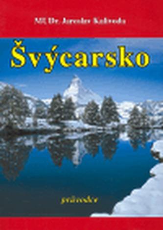 Švýcarsko - průvodce