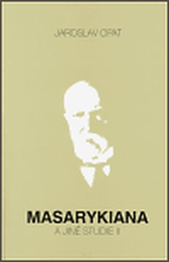 Masarykiana a jiné studie II