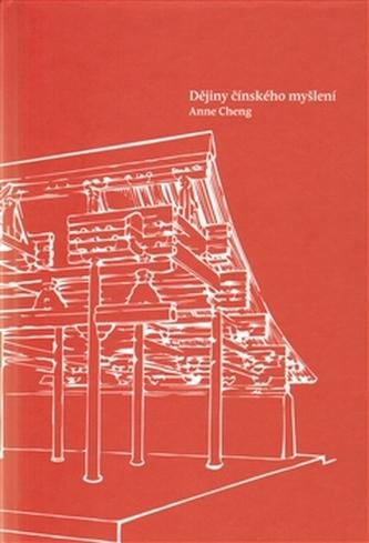 Dějiny čínského myšlení - Anne Cheng