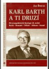 Karl Barth a ti druzí