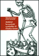 Slabikář hermetické symboliky a čítanka tarotu