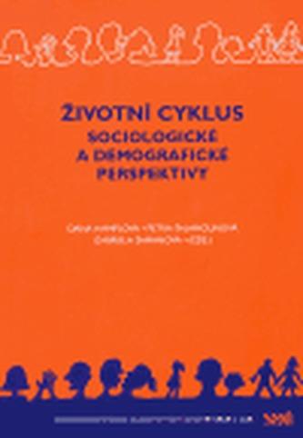 Životní cyklus - sociologické a demografické perspektivy