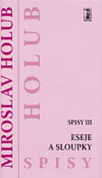 Eseje a sloupky (Spisy III)