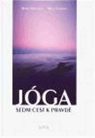Jóga - sedm cest k pravdě