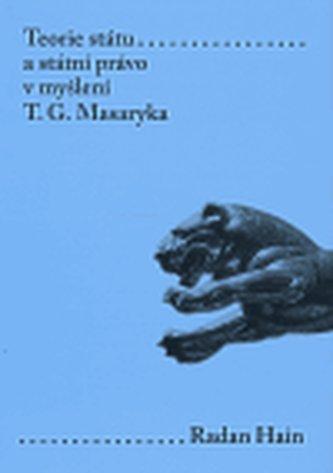 Teorie státu a státní právo v myšlení T. G. Masaryka