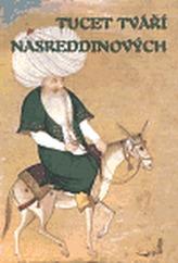 Tucet tváří Nasreddinových
