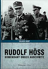 Rudolf Höss Komendant obozu Auschwitz