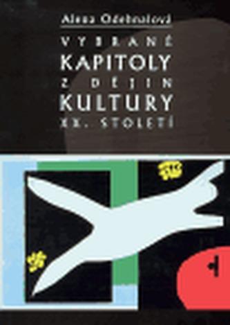 Vybrané kapitoly z dějin kultury XX. století