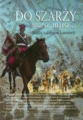 Do szarży marsz marsz Tom 4 Studia z dziejów kawalerii