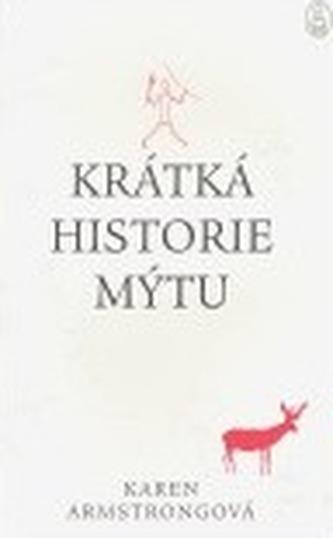 Krátká historie mýtu