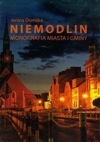 Niemodlin Monografia miasta i gminy