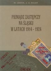 Pieniądz zastępczy na Śląsku w latach 1914-1924