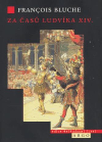 Za časů Ludvíka XIV.